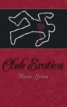 Club Erotica by [Green, Marie]