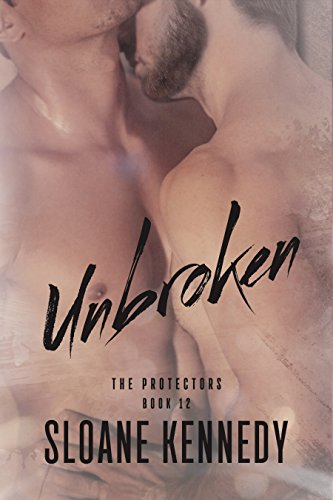 Unbroken (The Protectors, Book 12) cover