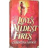 img - for Love's Wildest Fires book / textbook / text book