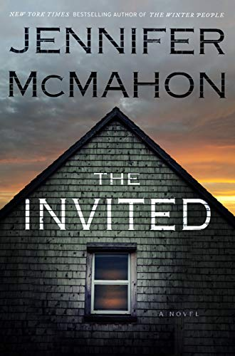 The Invited: A Novel by [McMahon, Jennifer]