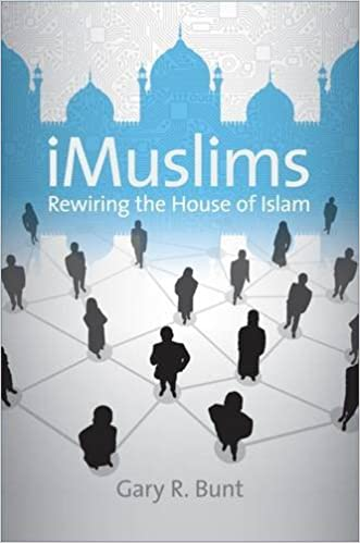 Gary R. Bunt, i-Muslims (University of North Carolina Press)