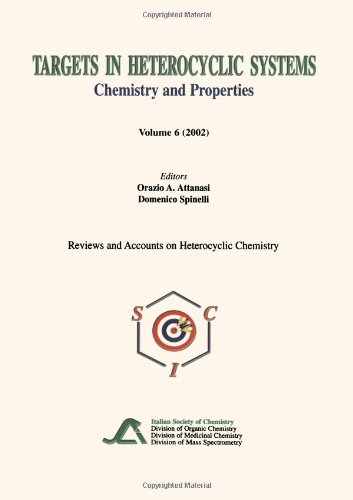 (Targets in Heterocyclic Systems Volume 6: Chemistry and Properties (Reviews and Accounts on Heterocyclic Chemistry))