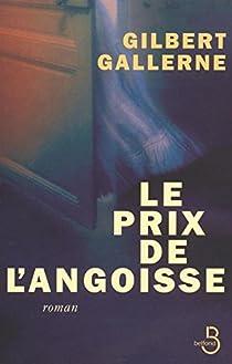 Le prix de l'angoisse par Gallerne