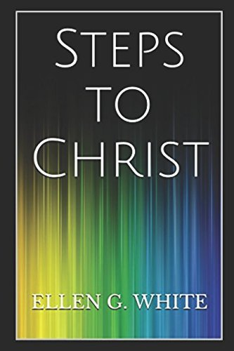 Steps to Christ: Illustrated Edition