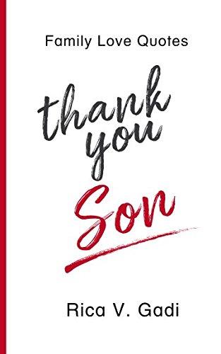 Family Love Quotes Thank You Son Gadi Rica V 9781982931254 Amazon Com Books