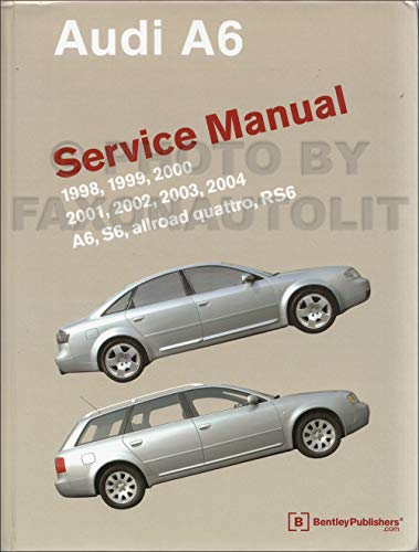 1998-2004 Audi A6 Bentley Repair Shop Manual