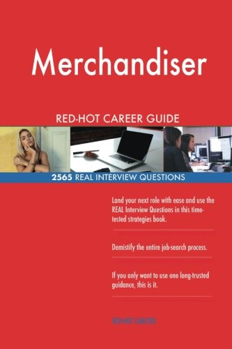Download Merchandiser RED-HOT Career Guide; 2565 REAL Interview Questions ebook