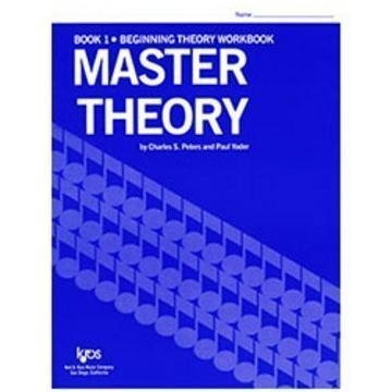 L173 - Master Theory Book 1 by Charles S. Peters, Paul Yoder published by Kjos Music Company (1963)