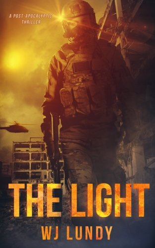 The Light: The Invasion Trilogy Book 3 (Volume 3)