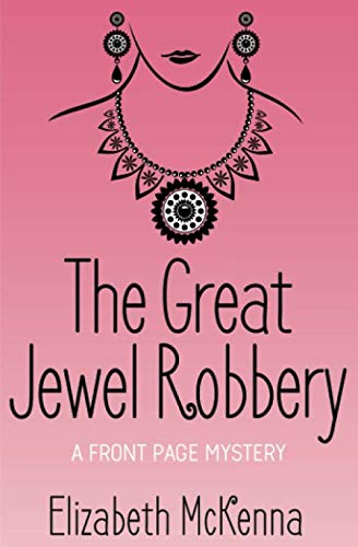Celtic Jewel - The Great Jewel Robbery (A Front Page Mystery)