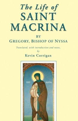 The Way of life of Saint Macrina: