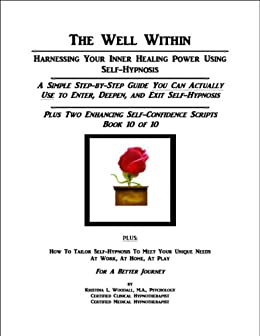 Read e-book The Well Within -- Harnessing Your Inner Healing