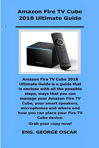 Media Converter Shelf - Amazon Fire TV Cube 2018 Ultimate Guide: Amazon Fire TV Cube 2018 Ultimate Guide is a guide that is enclose with all the possible steps, ways that you can manage your Amazon Fire TV Cube, your smart.