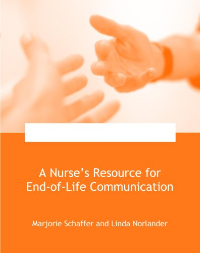 Being Present: A Nurse's Resource for End-of-Life Communication Pdf