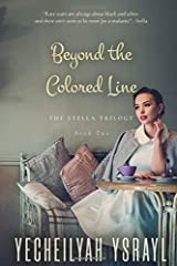 Beyond the Colored Line (The Stella Trilogy) Paperback
