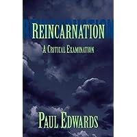 Reincarnation: A Critical Examination