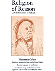 Religion of Reason: Out of the Sources of Judaism