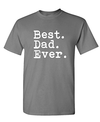 Best Dad Ever Best Fathers