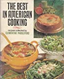 The best in American cooking; recipes