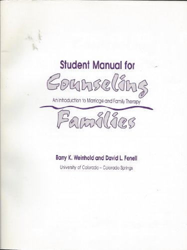 Student Manual for Counseling Families.