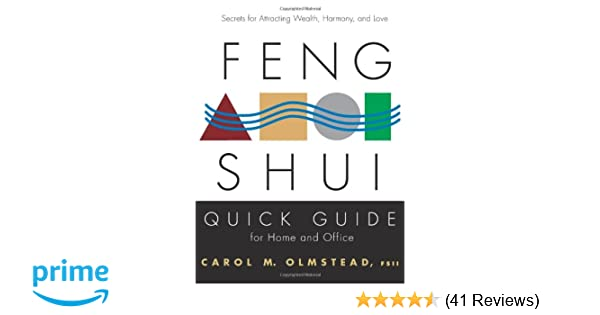 Feng Shui Quick Guide For Home And Office Secrets For Attracting