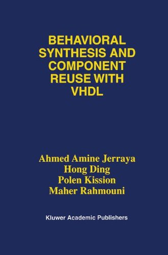 Behavioral Synthesis and Component Reuse with VHDL by Brand: Springer