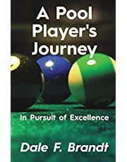 A Pool Player's Journey: In Pursuit of Excellence