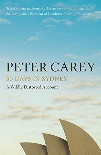 30 Days in Sydney: The Writer and the City