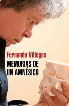Amazon.com: Memorias de un amnesico (Spanish Edition) eBook: FERNANDO