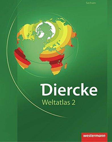 Diercke Weltatlas 2: für Sachsen
