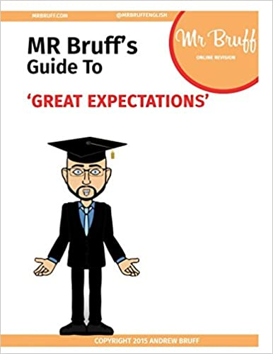 Mr Bruffs Guide to Great Expectations