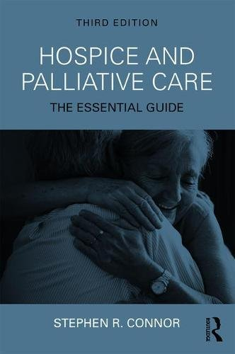 Hospice and Palliative Care: The Essential Guide by Routledge