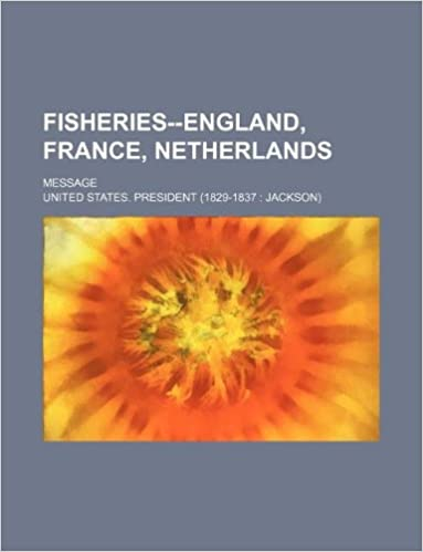 Fisheries--England, France, Netherlands: message
