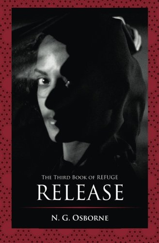 Read Online Release: The Third Book of Refuge (Volume 3) PDF