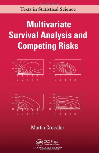 Multivariate Survival Analysis and Competing Risks (Chapman & Hall/CRC Texts in Statistical Science)