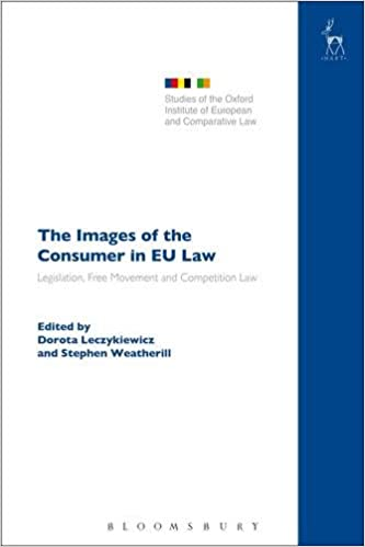 The Images of the Consumer in EU Law: Legislation, Free Movement ...