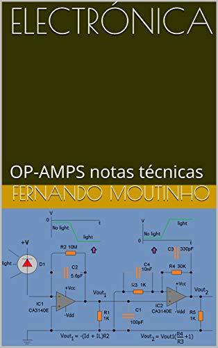 ELECTRÓNICA: OP-AMPS notas técnicas (Spanish Edition ...