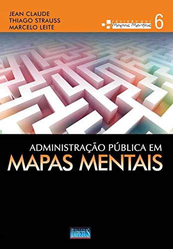 Administração Pública em Mapas Mentais: Volume 6