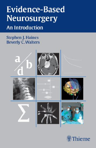Evidence-Based Neurosurgery An Introduction (1st 2006) [Haines & Walters]