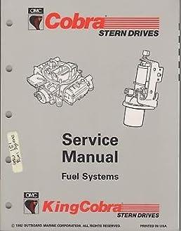 1993 omc cobra stern drive service manual fuel system manufacturer rh amazon com OMC Sterndrive Lubrication OMC Sterndrive Parts