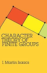 Character Theory of Finite Groups (Dover Books on Mathematics) by I. Martin Isaacs (2011-11-02)