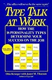 img - for Type Talk at Work: How the 16 Personality Types Determine Your Success on the Job book / textbook / text book