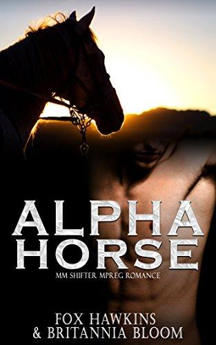 Alpha Horse: MM Shifter MPREG Romance