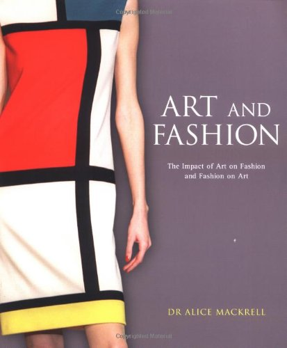 Art and Fashion: The Impact of Art on Fashion and Fashion on Art