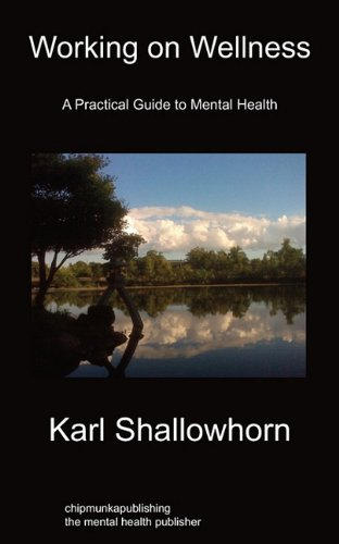 Working on Wellness: A Practical Guide to Mental Health ebook