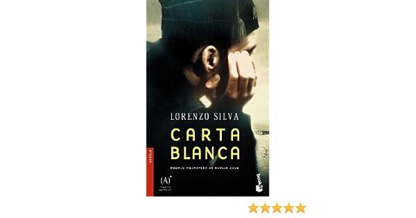 Carta Blanca (Novela) (Spanish Edition): Lorenzo Silva ...