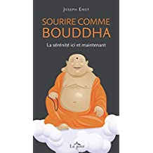 Sourire comme bouddha (French Edition)