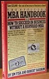 The Official MBA Handbook, Barron and Fisk, 0671443585