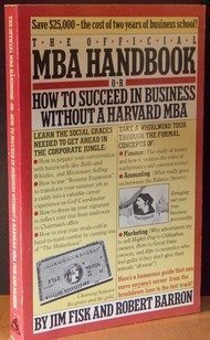 The Official MBA Handbook