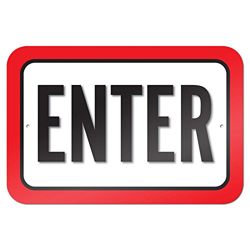 "Enter 9"" x 6"" Metal Sign"